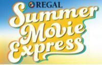 Regal Entertainment - $1 Kids' Summer Movie Express
